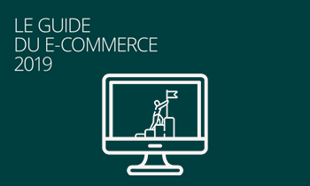 Le guide e-commerce 2019